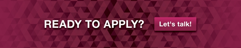 Ready to apply? Let's talk.